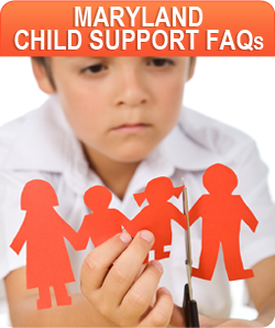Maryland child support FAQs